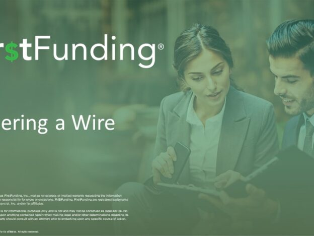 Ordering a Wire with FirstFunding Overview course image